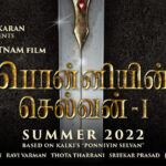 """Makers announce the wrap of """"Ponniyin Selvan – 1"""""""