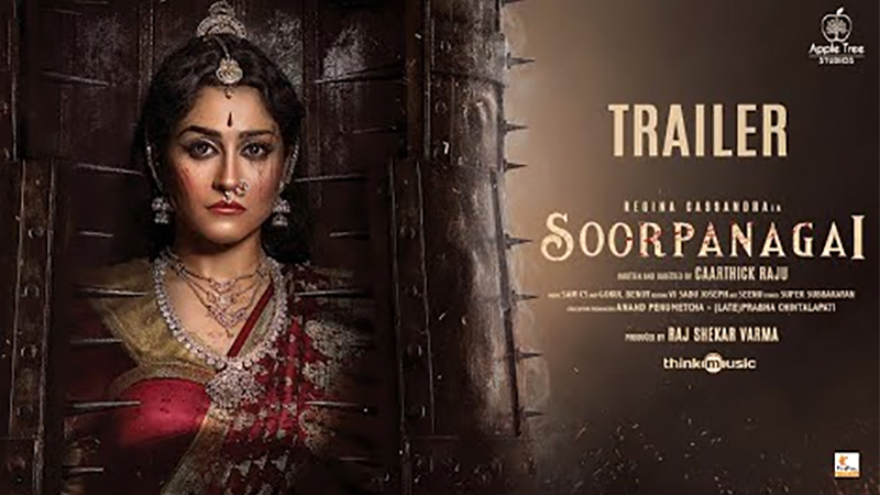 """Regina Cassandra starrer """"Soorpanagi"""" Trailer Unveiled"""